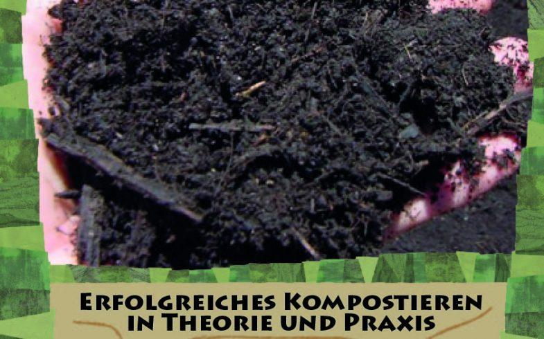 Workshop: Erfolgreiches Kompostieren in Theorie und Praxis