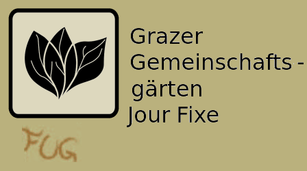 Grazer Gemeinschaftsgärten Jour Fixe