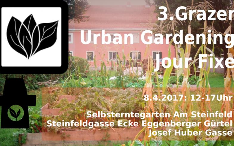 Kickoff Selbsterntegarten Am Steinfeld und Urban Gardening Jour Fixe